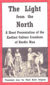 The Light From the North: A Short Presentation of the Earliest Culture Creations of Nordic Man