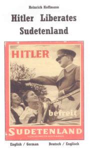 Hitler Liberates Sudetenland / Hitler Befreit Sudetenland