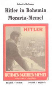 Hitler in Bohemia-Moravia-Memel / Hitler in Böhmen-Mähren-Memel