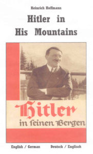 Hitler in His Mountains / Hitler in Seinen Bergen