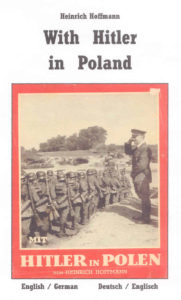 With Hitler in Poland / Mit Hitler in Polen